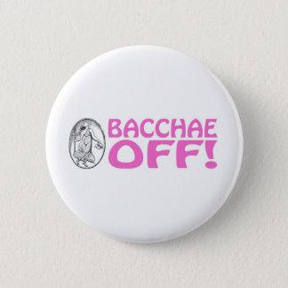 Bacchae Off 6 Cm Round Badge