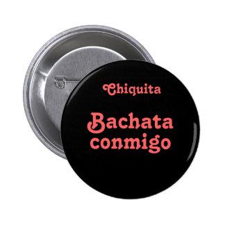 Bachata Conmigo Dance Bachata With Me Custom Name 6 Cm Round Badge