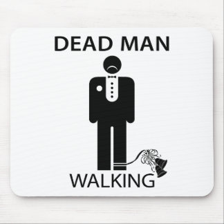 Bachelor Dead Man Walking Mousepad