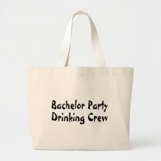 Bachelor Party Drinking Crew Jumbo Tote Bag