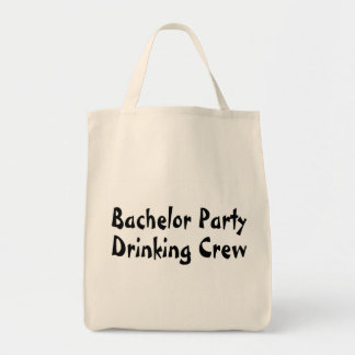 Bachelor Party Drinking Crew Grocery Tote Bag