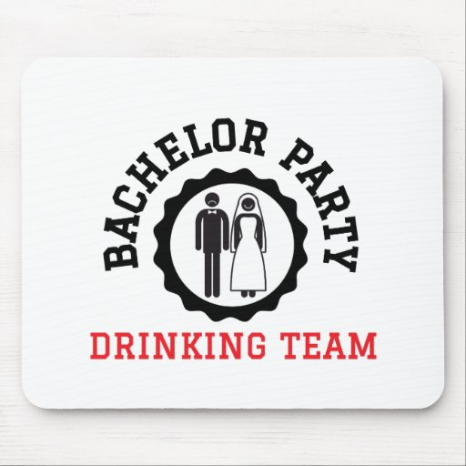 bachelor party drinking team mousepads