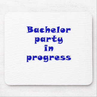 Bachelor Party in Progress Mouse Pad
