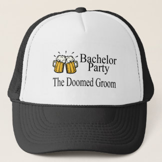 Bachelor Party The Doomed Groom Trucker Hat