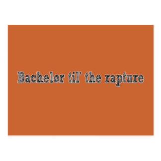 Bachelor 'til the Rapture Post Cards