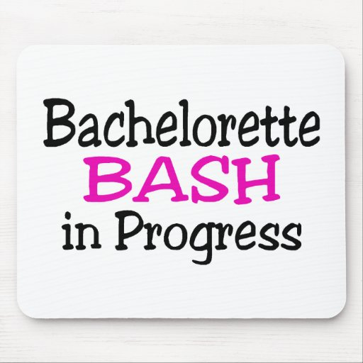 Bachelorette Bash In Progress Mouse Pad