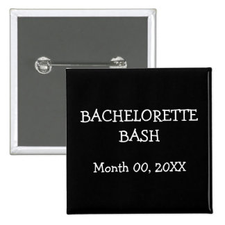 Bachelorette Bash Pinback Buttons