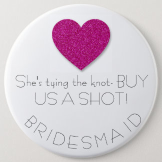 Bachelorette Bridesmaid Button
