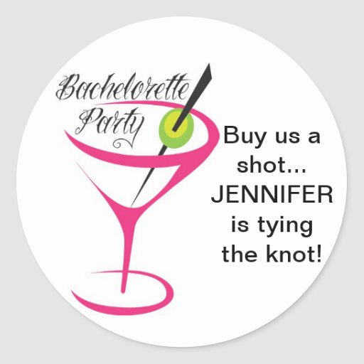 Bachelorette_Buy us a shot_Stickers Round Sticker