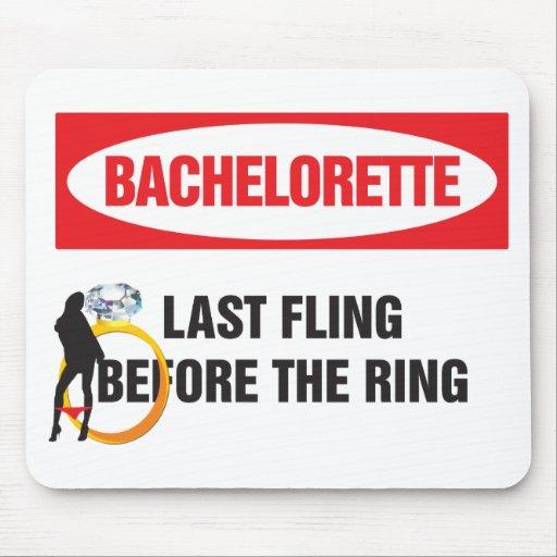 Bachelorette last fling before the ring mousepads