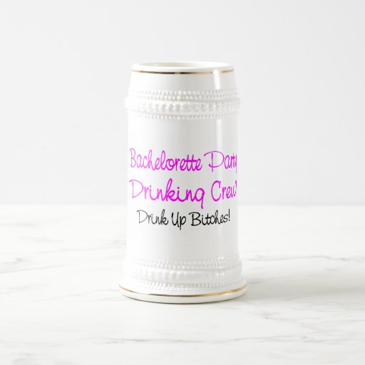 Bachelorette Party Drinking Crew 18 Oz Beer Stein