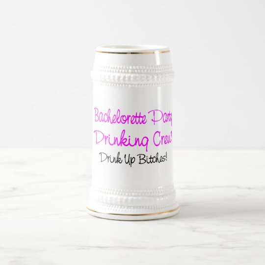 Bachelorette Party Drinking Crew Beer Stein