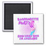 Bachelorette Party Good Lucky Boys Fridge Magnet