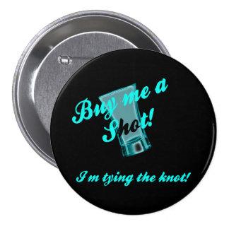 Bachelorette Party Pin Back Button