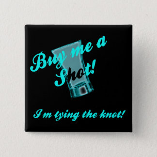 Bachelorette Party Pin Back Button