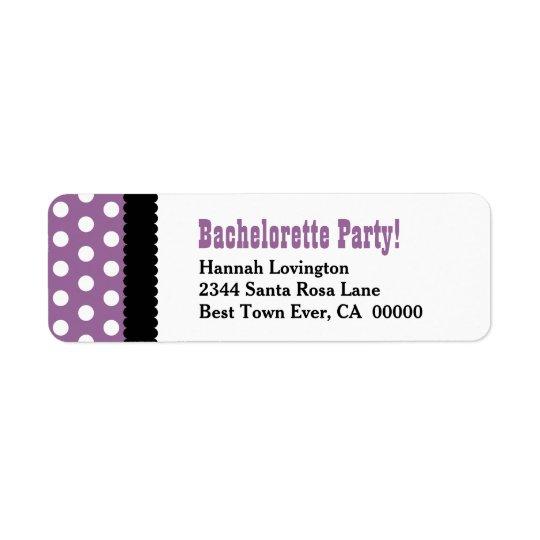 BACHELORETTE PARTY Polka Dot Pattern BS13 Return Address Label