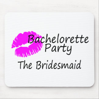 Bachelorette Party The Bridesmaid Mouse Pads