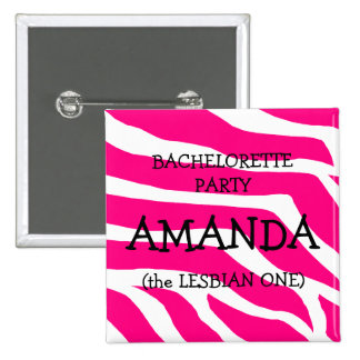 Bachelorette Party The Lesbian One 15 Cm Square Badge