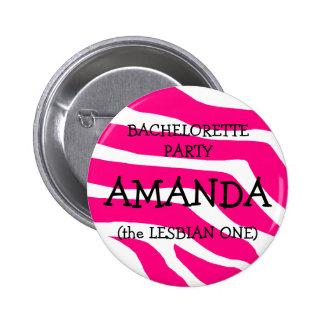 Bachelorette The Lesbian One 6 Cm Round Badge