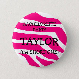 Bachelorette The Short One 6 Cm Round Badge