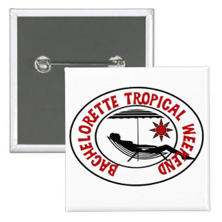 Bachelorette Tropical Weekend Tshirts and Gifts Button