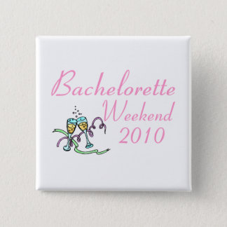 Bachelorette Weekend 2010 15 Cm Square Badge