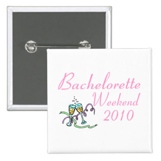 Bachelorette Weekend 2010 15 Cm Square Badge