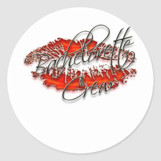 Bachlorette and Her Party Crew Round Sticker