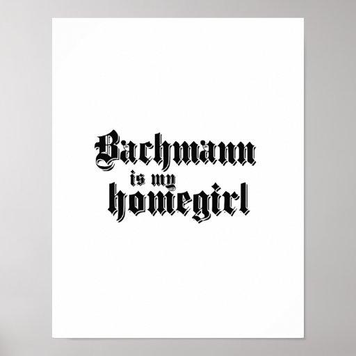BACHMANN IS MY HOMEGIRL PRINT