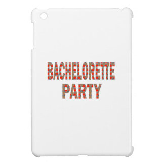 BACHOLERETTE Party: Wedding Engagement LOWPRICES iPad Mini Covers