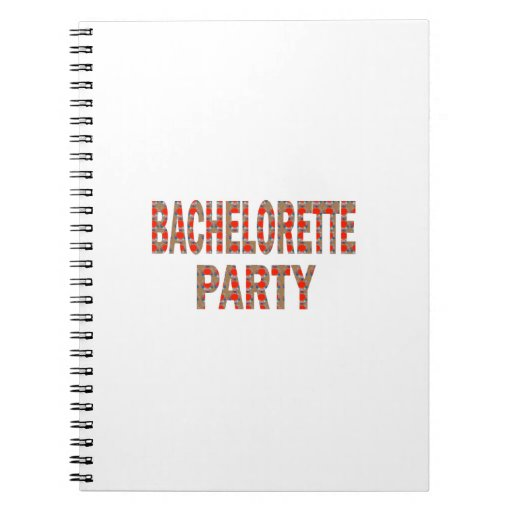 BACHOLERETTE Party: Wedding Engagement LOWPRICES Spiral Notebooks