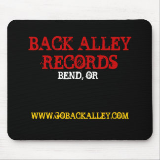 BACK ALLEY RECORDS, BEND, OR, WWW.GOBACKALLEY.COM MOUSE PAD