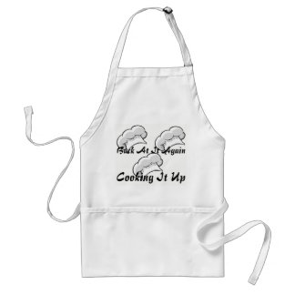 Back At It Again Cooking It Up Apron