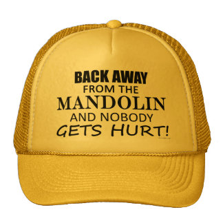 Back Away From The Mandolin Mesh Hat