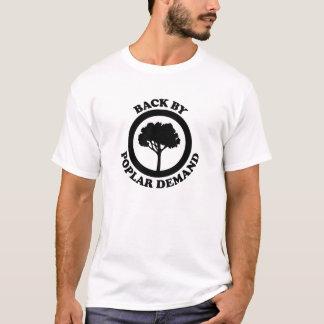 Back By Poplar Demand - White Edition T-Shirt