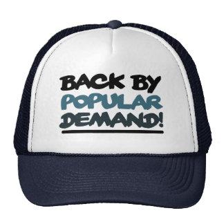 Back by Popular Demand Trucker Hats