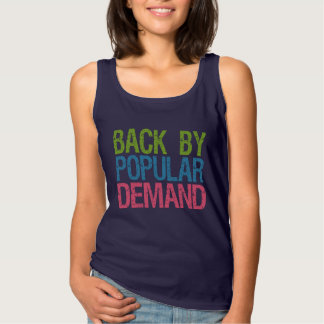 """Back By Popular Demand"" shirts & jackets"