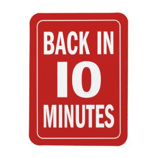 Back in 10 minutes magnet