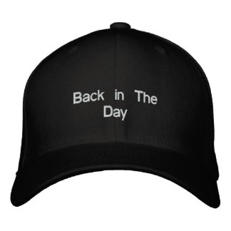 Back in The Day Embroidered Hat
