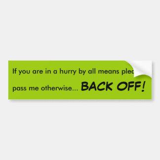 Back Off Bumper Sticker