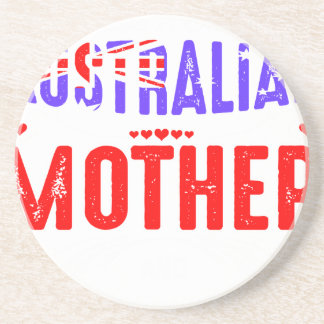 Back Off Crazy Australian Mother Not Afraid Use Beverage Coasters