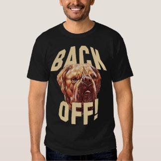 Back Off Dog T-Shirt