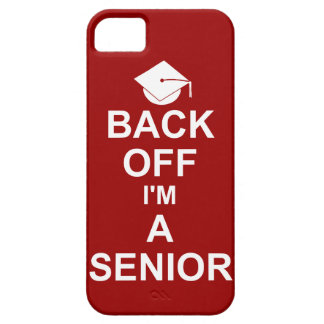 Back Off I'm a Senior High School iPhone 5 Covers