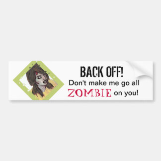Back Off Zombie Bumper Sticker