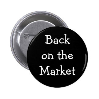 """Back on the Market"" Pin"