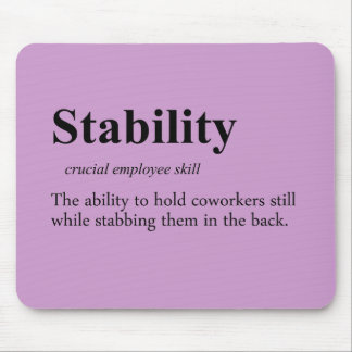 Back stabbing is an important employee skill mouse pads