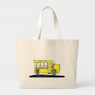 Back to School I want to go too School Bus Tote Bags