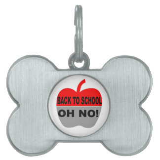 Back To School Oh No Pet Tags