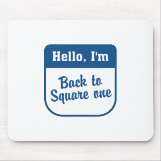 Back to square one mousepad