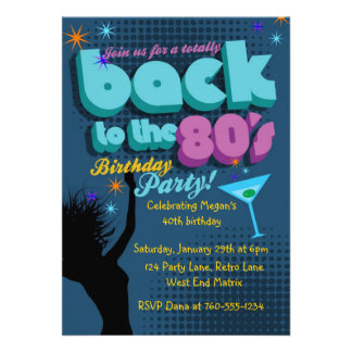 Back to the 80 s Birthday Party invitation